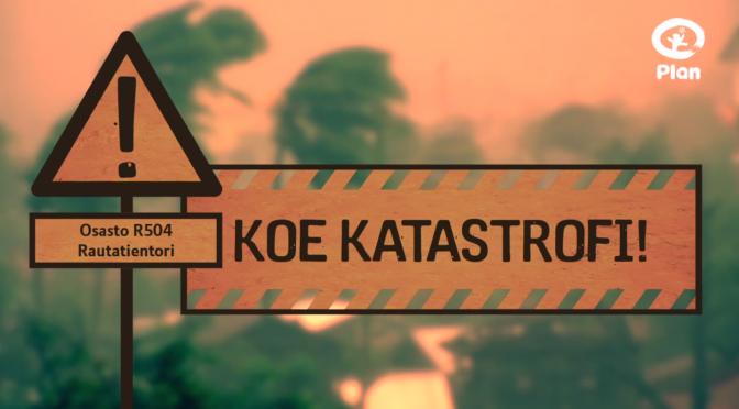 Mainosvideo: Plan ja Maailma Kylässä 2014: Koe katastrofi!